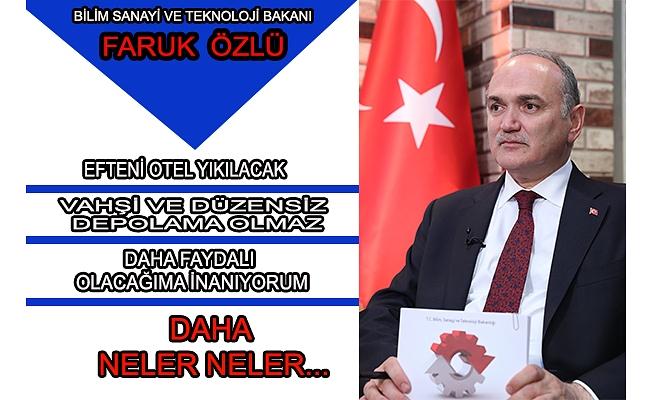 BAKAN ÖZLÜ DÜZCE'DE AÇIKLADI...