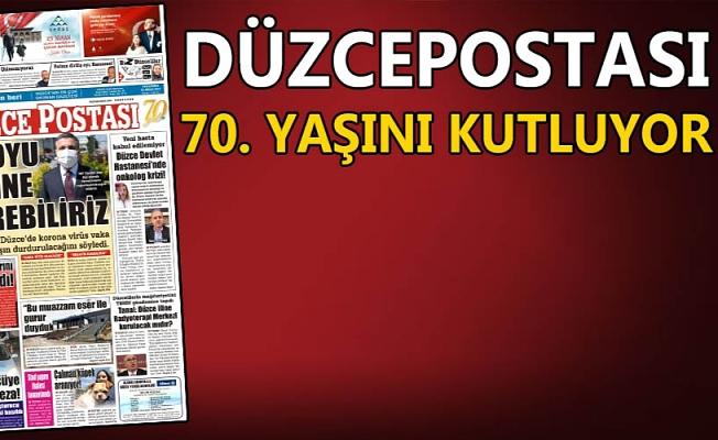 DÜZCEPOSTASI 70 YILI GERİDE BIRAKTI