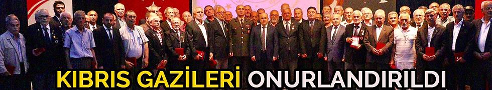 KIBRIS GAZİLERİ ONURLANDIRILDI