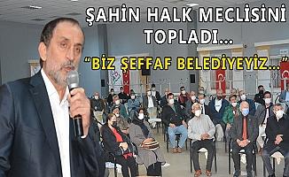 """""""BELEDİYENİN GELİR VE GİDERLERİNİ İSTEYENLE PAYLAŞIRIM"""""""