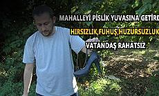 MAHALLE ÇİRKİN BİR HALE GELDİ